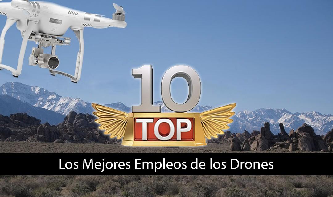 Top 10 de los Mejores Empleos para los Drones, la Revolución ha Comenzado